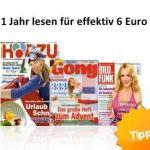 Hörzu, Gong, Bild und Funk: 1 Jahr lesen für 6 Euro!