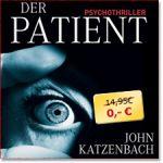 Hörbuch gratis bei Audible.de – Der Patient von John Katzenbach